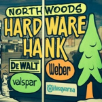 Northwood&#39s Hardware Hank: 1/2 OFF $50 CERTIFICATE FOR ANYTHING IN THE STORE!!